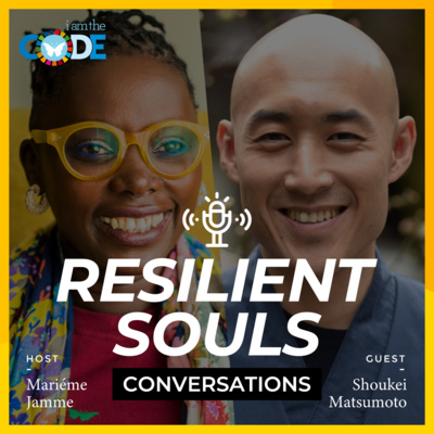 Resilient Souls Conversations | E4: In Conversation with Japanese Monk, Shoukei Matsumoto: His Life as a Monk