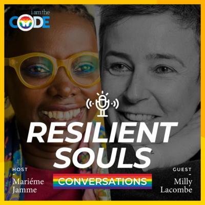 Resilient Souls Conversations | E5: Pride Month Special with Milly Lacombe