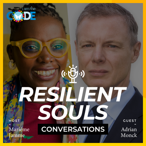 Resilient Souls Conversations | E7: In Conversation with Adrian Monck: The Importance of Creating Safe Spaces for the Voiceless