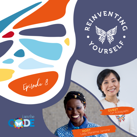 Reinventing Yourself | E8: In Conversation with Lin Kobayashi: The Power of Paying it Forward and Planting Seeds of Hope