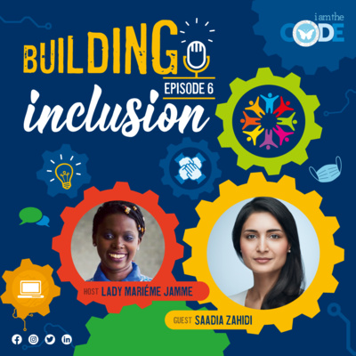 Building Inclusion | S3E6: In Conversation with Saadia Zahidi – The Power of Meaningful Collaboration