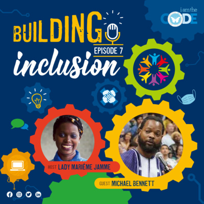 Building Inclusion | S3E7: In Conversation with Michael Bennett – How a Pilgrimage Helped Me Discover Myself
