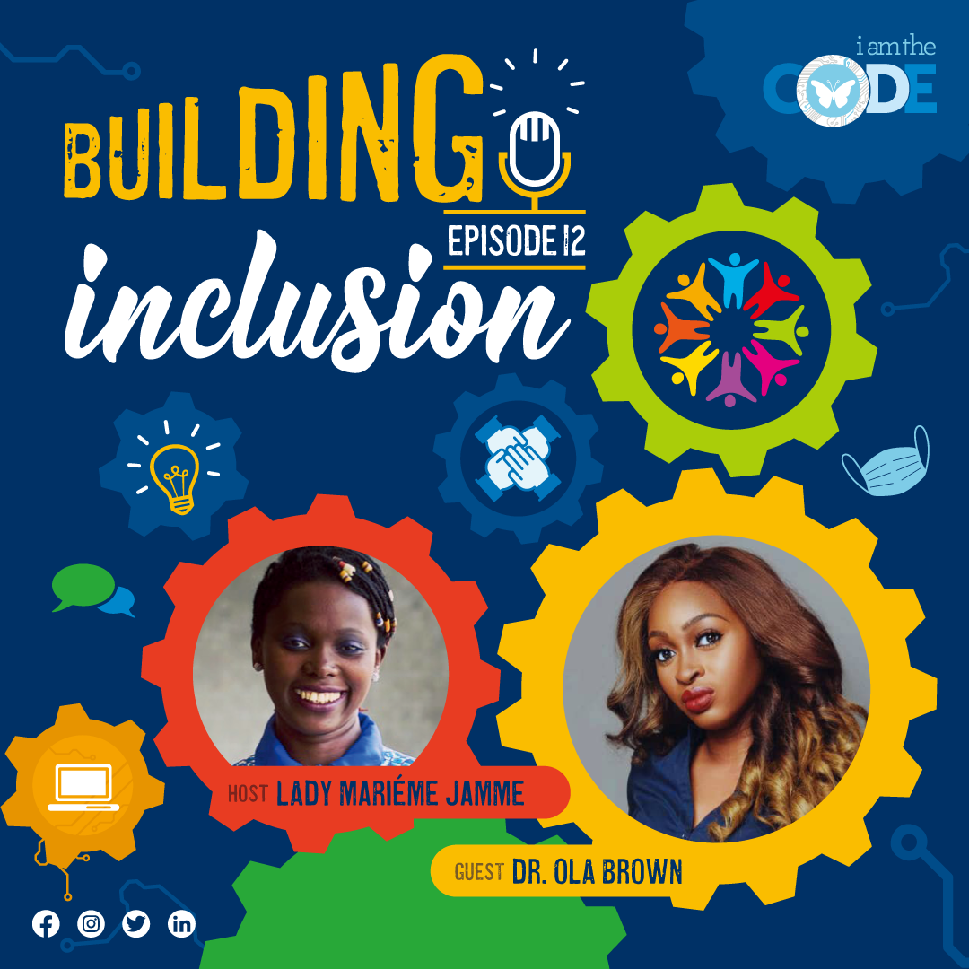 Building Inclusion | S3E12: In Conversation with Dr. Ola Brown – The Power of Acceptable Health Care for All