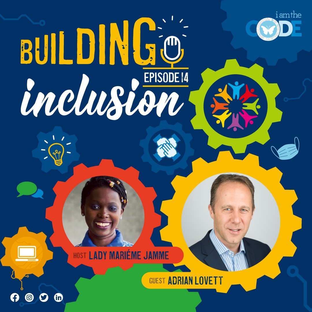 Building Inclusion | S3E14: In Conversation with Adrian Lovett – The Power of the World Wide Web