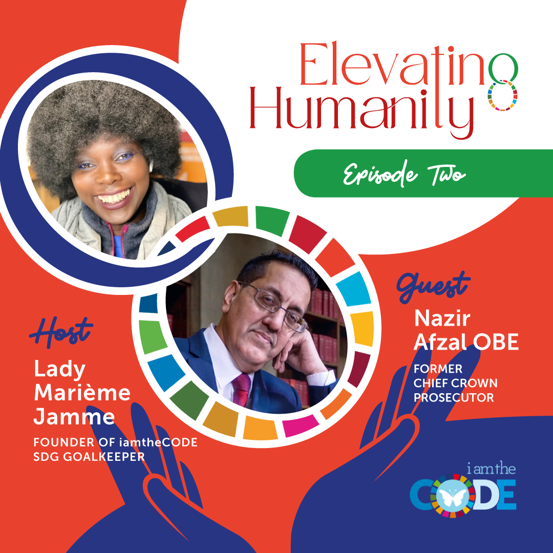 Elevating Humanity | S4E2: In Conversation with Nazir Afzal OBE – Justice and Equality