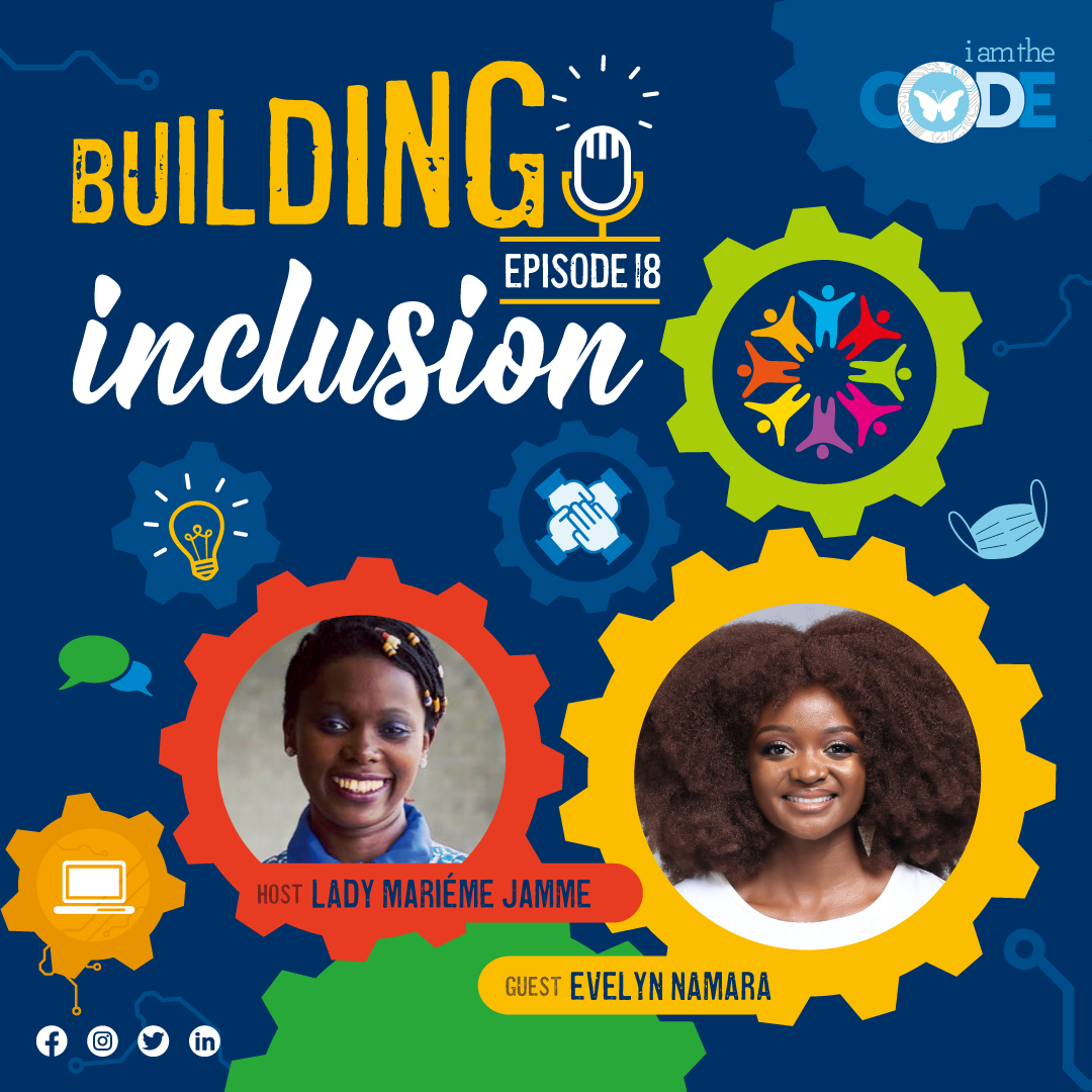 Building Inclusion SEASON FINALE | S3E18: In Conversation with Evelyn Namara – Women in Stem and the Power of Health
