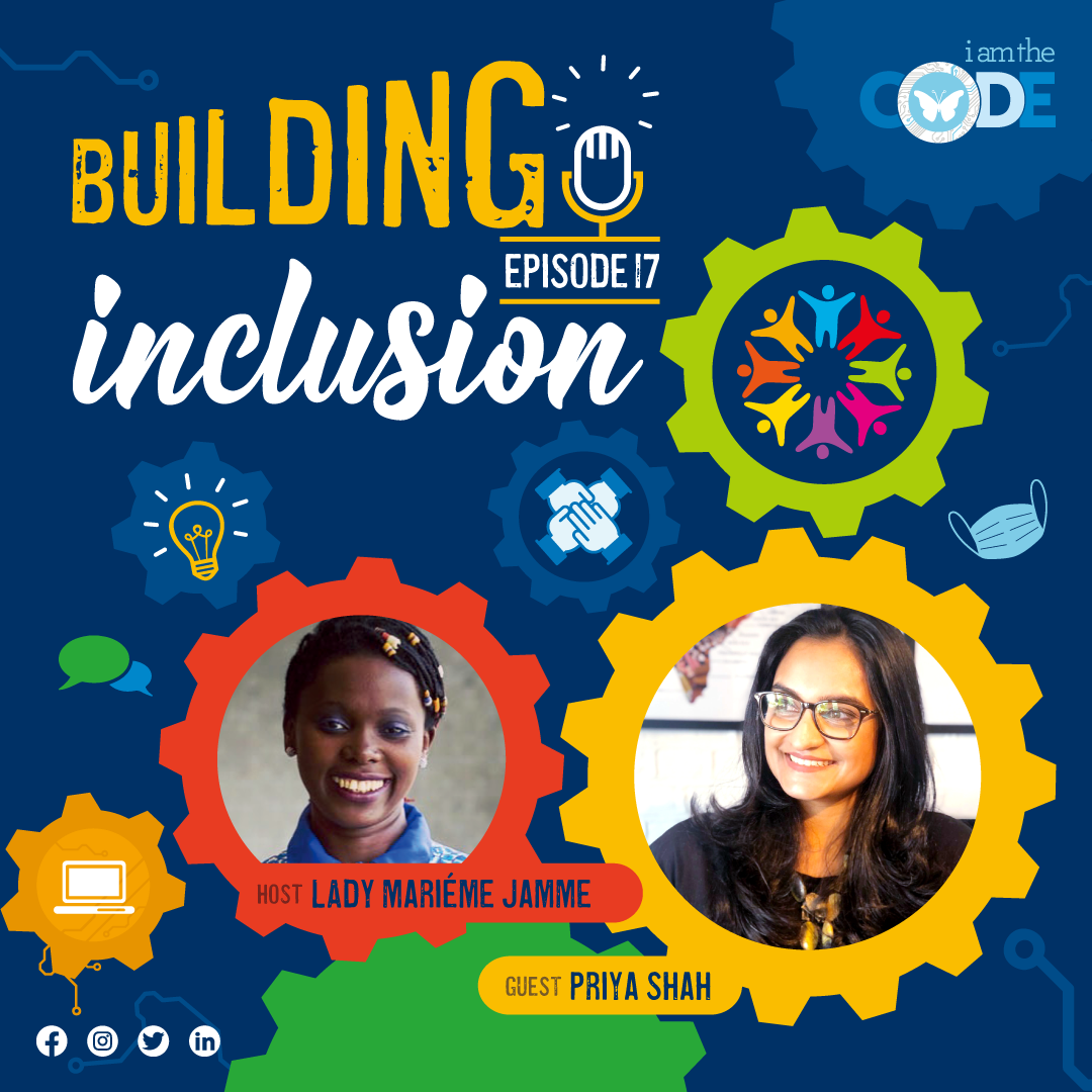 Building Inclusion | S3E17: In Conversation with Priya Shah – When Arts and Technology Collide