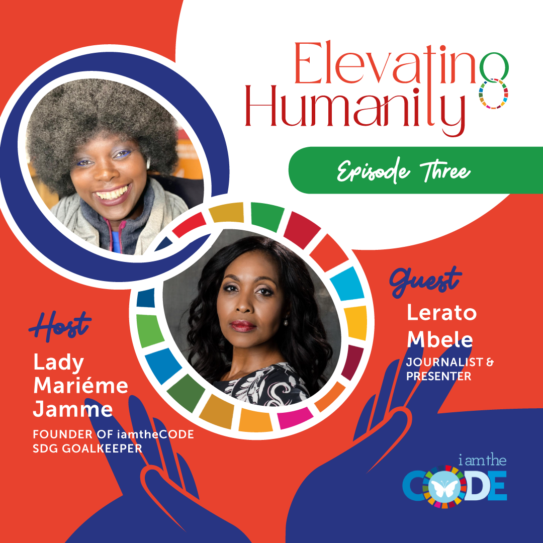 Elevating Humanity | S4E3: In Conversation with Lerato Mbele – The Power of Self-Discovering Through Stillness
