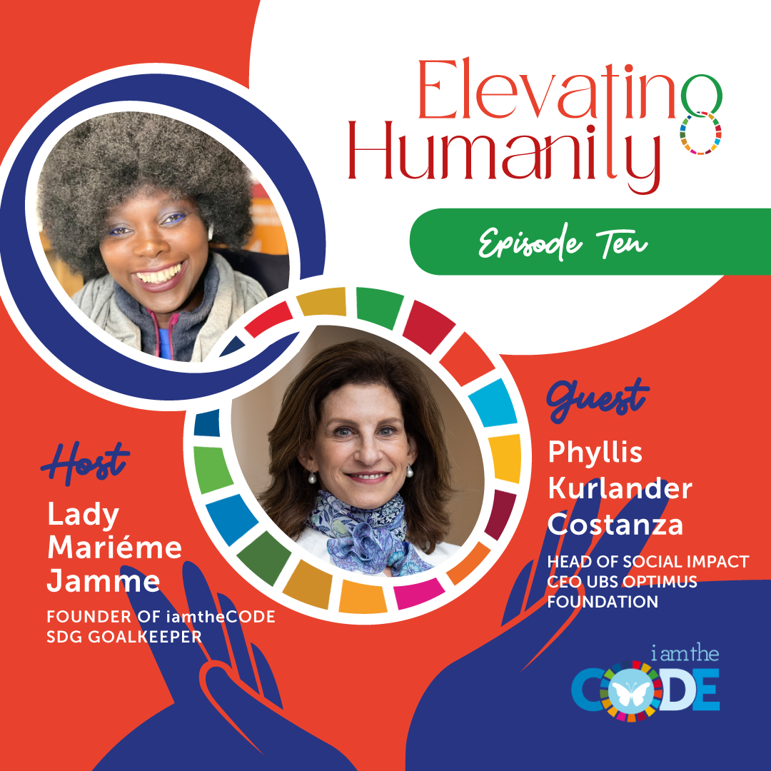 Elevating Humanity Special Edition | S4E10: In Conversation with Phyllis Kurlander Costanza – The Power Of Using Wealth For Good