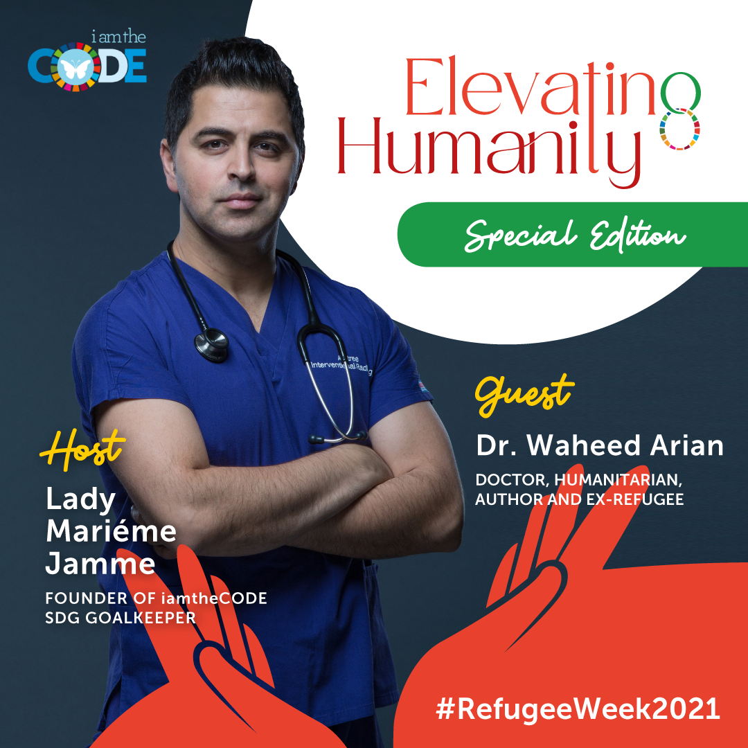 Elevating Humanity Special Edition| S4E9: In Conversation with Dr Waheed Arian – Seeing Refugees Through Our Eyes.