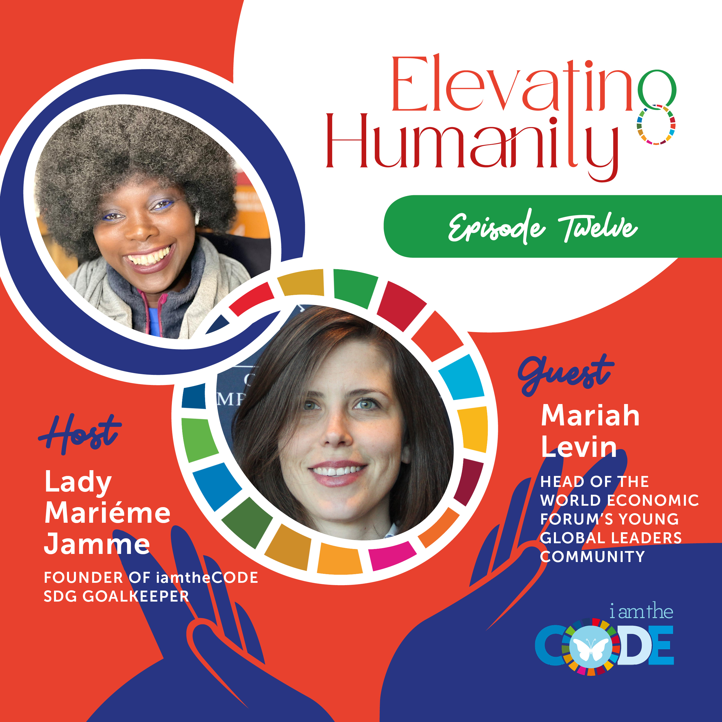 Elevating Humanity Special Edition | S4E12: In Conversation with Mariah Levin – The Power of Community and Possibilities
