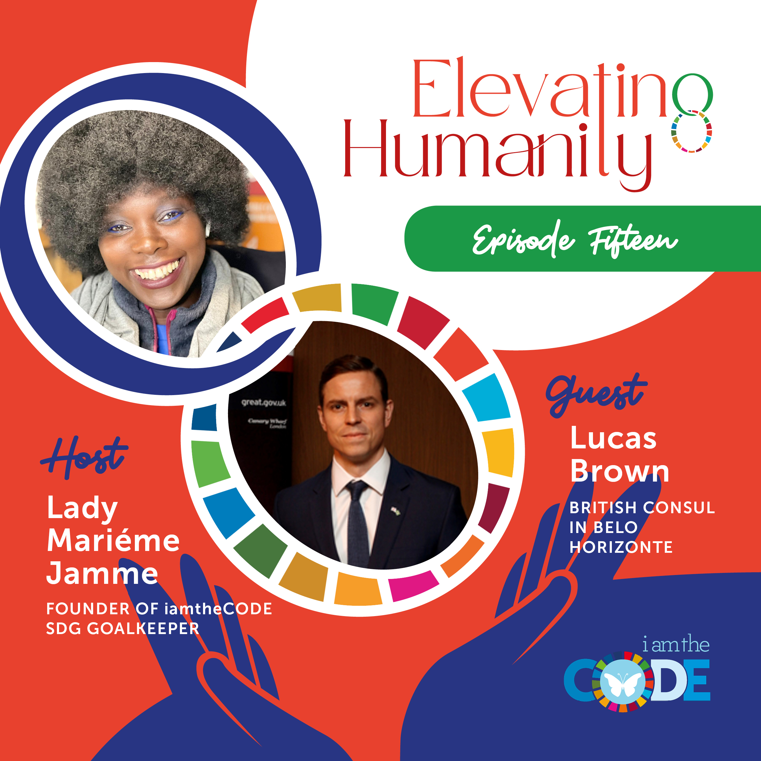 Elevating Humanity | S4E15: In Conversation with Lucas Brown (Part 1) – A Human Look Beyond Diplomacy