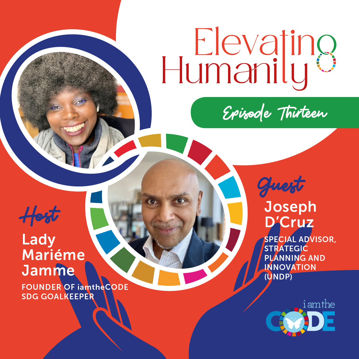 Elevating Humanity Special Edition | S4E13: In Conversation with Joseph D'Cruz – Championing Sustainable Development Through Innovation