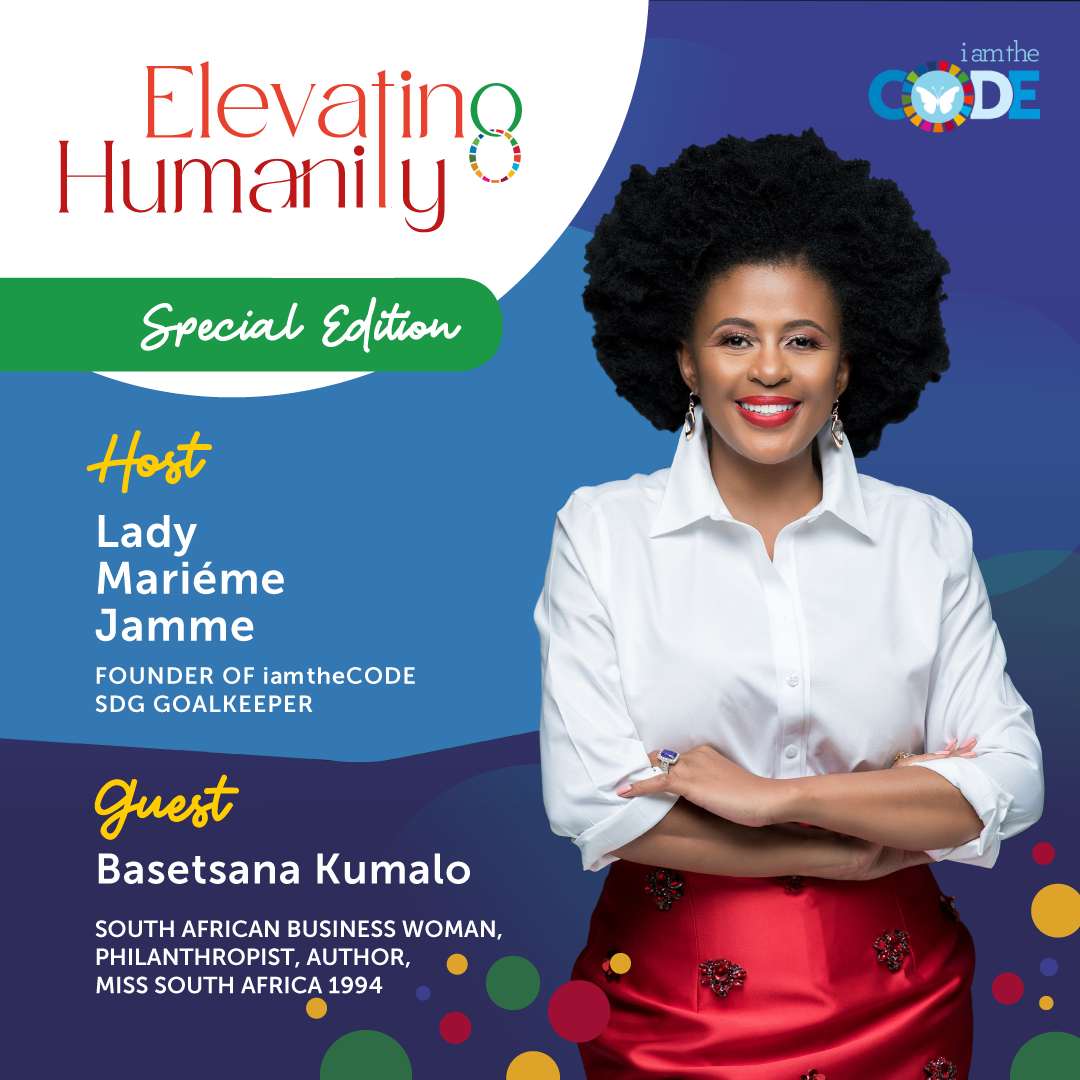 Elevating Humanity Special Edition | S4E11: In Conversation with Basetsana Kumalo – The Power of Philanthropy