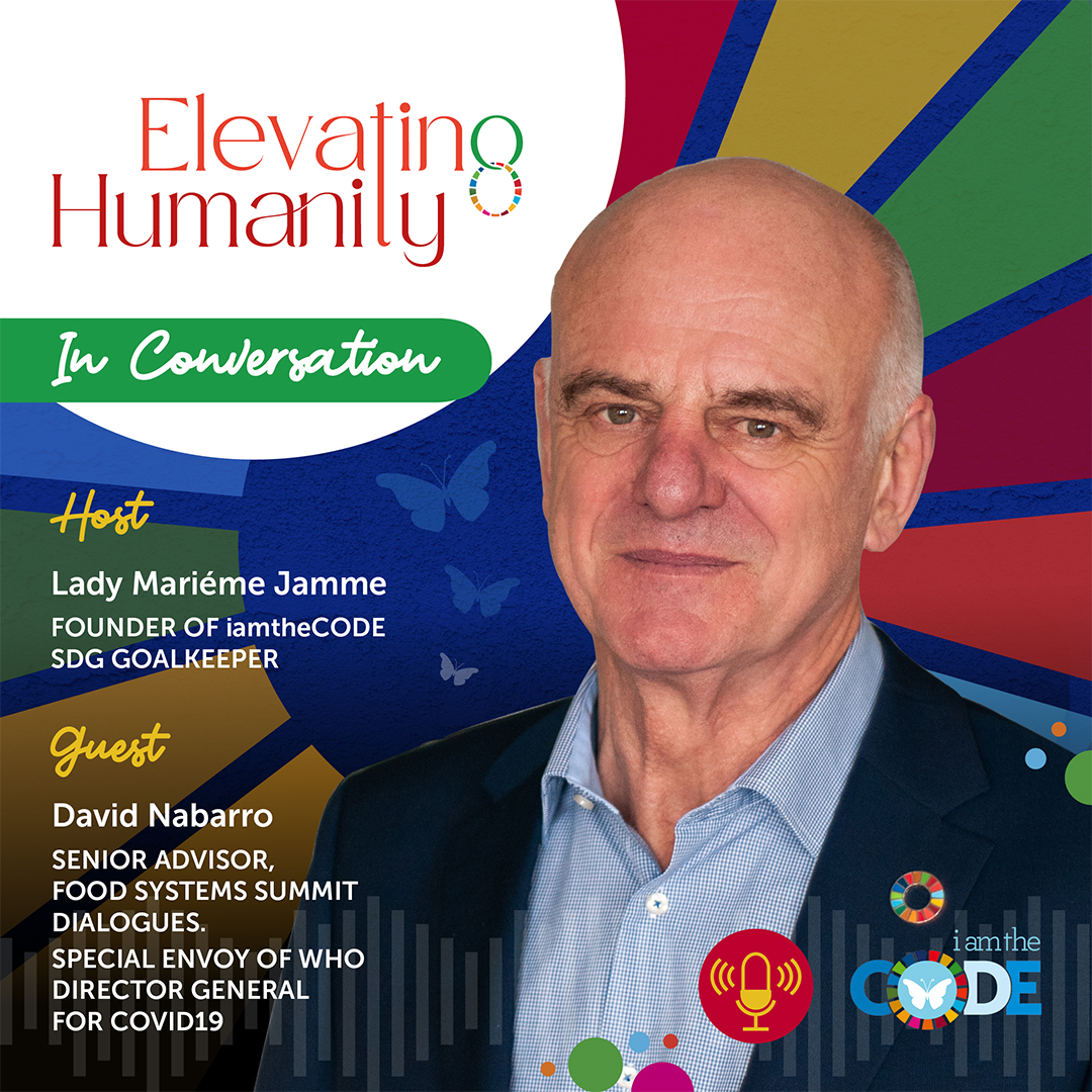 Elevating Humanity Bonus Epiosde | S4E18: In Conversation with David Nabarro – The Power of Mobilising and Serving Humanity