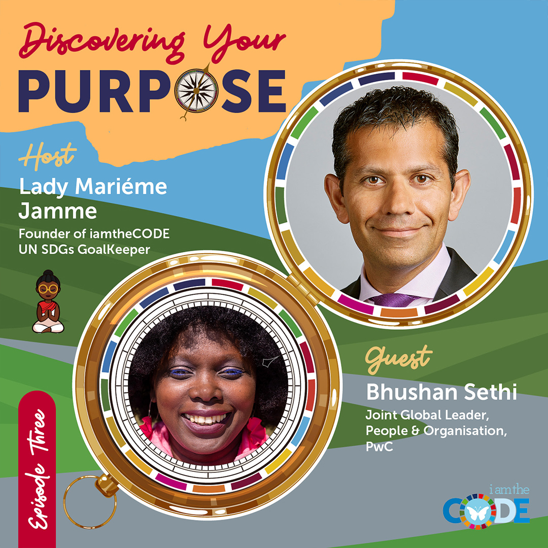 Discovering Your Purpose| S5E3: In Conversation with Bushan Sethi – How To Enable Global Citizens To Find Their Purpose.