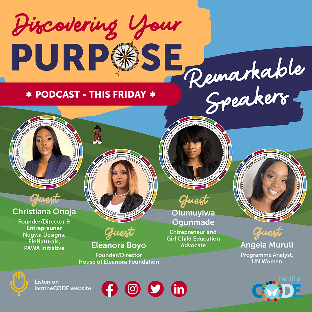 Discovering Your Purpose #DayOfTheGirl SPECIAL EDITION| S5E4: Four Remarkable Speakers In Conversation with Lady Mariéme – 'Young Women With Purpose Taking A Seat'